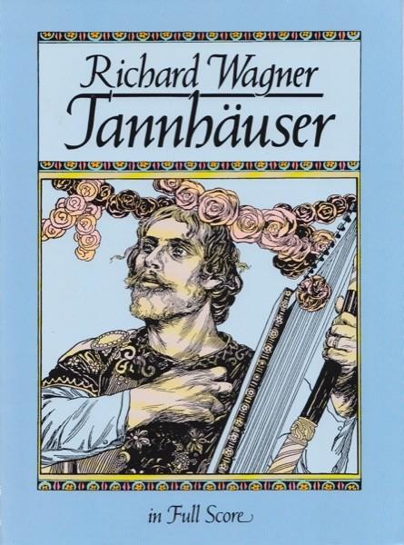 Wagner, R. : Tannhäuser. Partitura