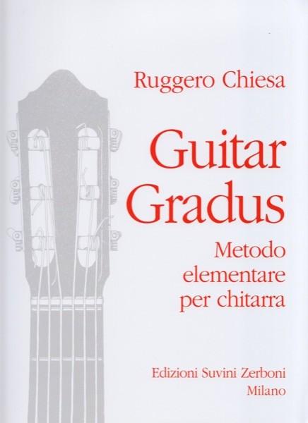 Chiesa, R. : Guitar Gradus. Metodo elementare per Chitarra