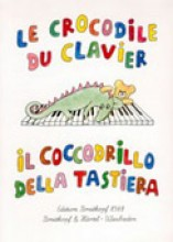 AA.VV. : Il coccodrillo della tastiera. Pezzi facili per Pianoforte destinati ai bambini