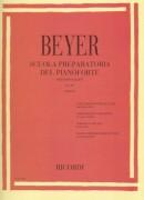 Beyer, F. : Scuola preparatoria allo studio del Pianoforte