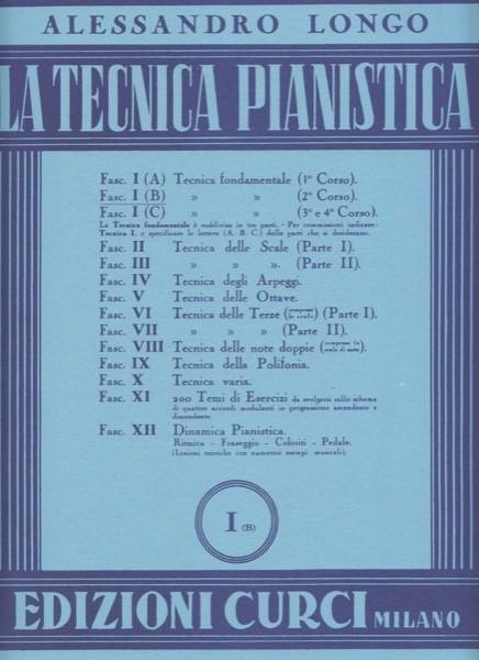 Longo, Alessandro : La tecnica pianistica, fascicolo 1 (B). Tecnica fondamentale (2° Corso)