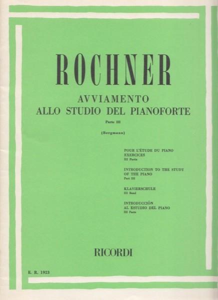 Rochner, O. : Avviamento allo studio del Pianoforte, vol. III