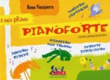 Vinciguerra, R. : Il mio primo Pianoforte. Corso preparatorio