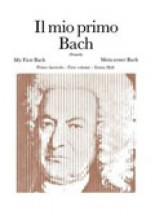 Bach, J.S. : Il mio primo Bach vol. I, per Pianoforte