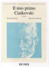 Caikovski, P.I. : Il mio primo Cajkovskij, per Pianoforte