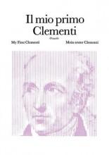 Clementi, Muzio : Il mio primo Clementi, per Pianoforte
