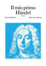 Händel, Georg Friedrich : Il mio primo Händel, per Pianoforte