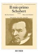 Schubert, F. : Il mio primo Schubert vol. I, per Pianoforte