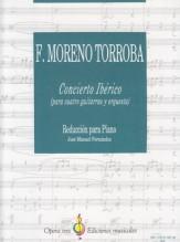 Moreno-Torroba, F. : Concierto Ibérico per 4 Chitarre e Orchestra. Riduzione per 4 Chitarre e Pianoforte