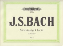 Bach, J.S. : Mehrstimmige Chorale, vol. II