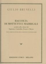 AA.VV. : Raccolta di Mottetti e Madrigali, scritti nelle chiavi di SATB