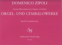 Zipoli, D. : Sonate d'intavolatura per Organo e Cimbalo, vol. II: Cembalowerke