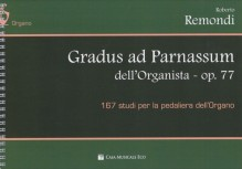 Remondi, R. : Gradus ad parnassum dell'organista, op. 77. 167 studi per la pedaliera