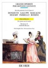 AA.VV. : Grandi operisti per giovani cantanti. Raccolta graduale di arie d'opera. Per i primi anni di studio. Soprano