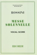 Rossini, G. : Petite messe Solennelle, per Canto e Pianoforte