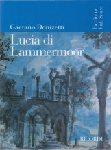 Donizetti, G. : Lucia di Lammermoor. Partitura