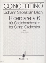 Bach, J.S. : Ricercare a 6 per Orchestra d'Archi, dall'Offerta Musicale BWV 1079. Partitura