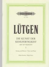 Lütgen, B. : L'arte della velocità, vol. I: voce acuta