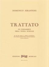 Serantoni, D. : Trattato sui fondamenti della teoria musicale