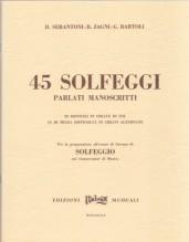Serantoni, D. - Zagni, B. - Bartoli. G. : 45 solfeggi parlati