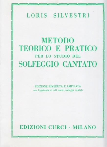 Silvestri, L. : Metodo teorico e pratico per lo studio del solfeggio cantato
