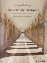 Rodrigo, J. : Concierto de Aranjuez. Riduzione per Chitarra e Pianoforte