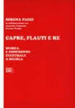 Facci, S. : Capre, flauti e re. Musica e confronto culturale a scuola