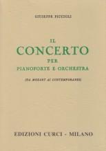 Piccioli, G. : Il Concerto per pianoforte e orchestra da Mozart ai contemporanei