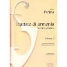 Farina, G. : Trattato di armonia teorico pratico. Vol. III: Armonia consonante e dissonante naturale