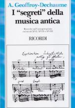 """Geoffroy-Dechaume, A. : I """"segreti"""" della musica antica. Ricerche sull'interpretazione nei secoli XVI, XVII, XVIII"""