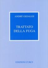 Gedalge, A. : Trattato della fuga