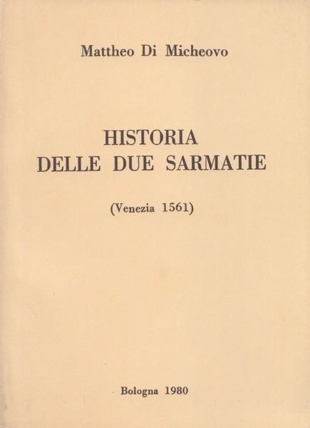 Di Micheovo, M. : Historia delle due Sarmatie (Venezia 1561)