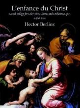 Berlioz, Hector : L'Infanzia di Cristo. Partitura