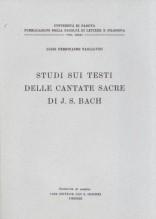 Tagliavini, L.F. : Studi sui testi delle cantate sacre di J.S. Bach
