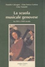 AA.VV. : La scuola musicale genovese tra XVI e XVII secolo