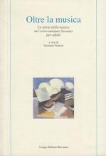 AA.VV. : Oltre la musica. La storia della musica nel corso europeo Socrates per adulti