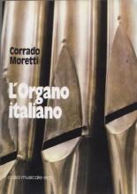 Moretti, C. : L'Organo italiano