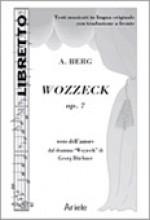 Berg, A. : Wozzeck, op. 7. Libretto con testo originale a fronte