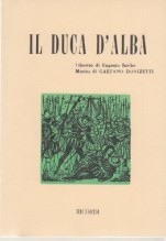 Donizetti, Gaetano : Duca d'Alba. Libretto