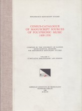 AA.VV. : Census-Catalogue of Manuscript Sources of Polyphonic Musis 1400-1550. Vol. V: Cumulative Bibliography and Indices
