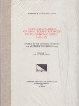 AA.VV. : Census-Catalogue of Manuscript Sources of Polyphonic Musis 1400-1550. Vol. IV: V-Z and Supplement
