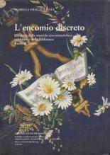Fragalà Data, I. : L'encomio discreto. Catalogo delle musiche encomiastiche e celebrative della Biblioteca Reale di Torino