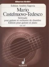 Castelnuovo-Tedesco, M. : Sérénade op. 118 per Chitarra e Orchestra da camera. Riduzione per Chitarra e Pianoforte
