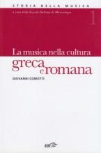 Comotti, G. : Storia della musica. Vol. 1: La musica nella cultura greca e romana