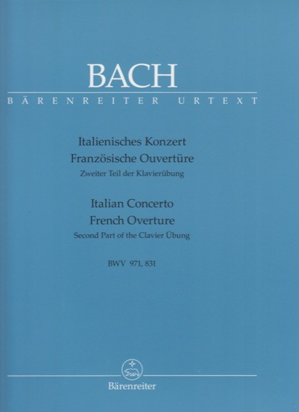 Bach, J.S. : Concerto Italiano. Ouverture francese, per Clavicembalo. Urtext