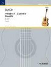 Bach, J.S. : Andante, Bourrée e Double, per Chitarra