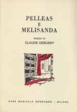 Debussy, C. : Pelléas e Mélisande, libretto