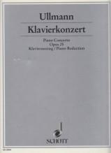 ULLMANN, V. : Concerto per Pianoforte e Orchestra op. 25, riduzione per 2 Pianoforti
