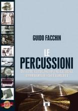Facchin, G. : Le Percussioni. Nuova edizione ampliata