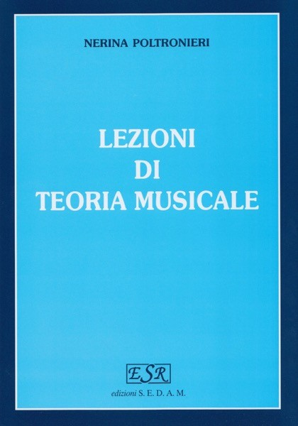 Poltronieri, N. : Lezioni di teoria musicale